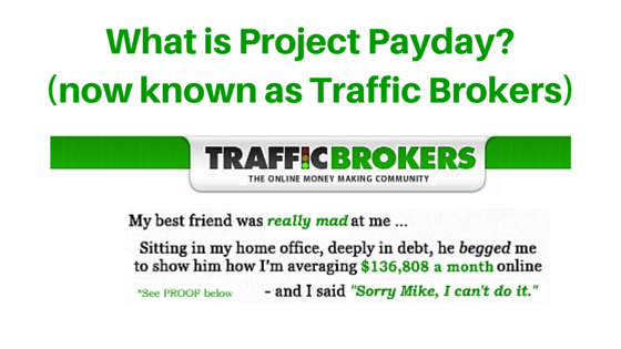 What is Project Payday about