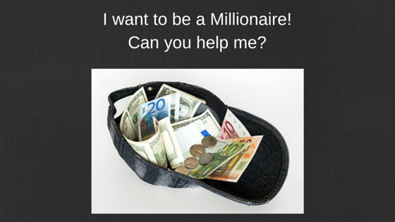 ask for a million