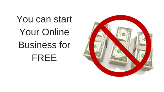 You can start your online business for free