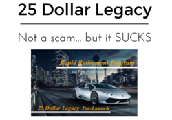 Is 24 Dollar Legacy a scam