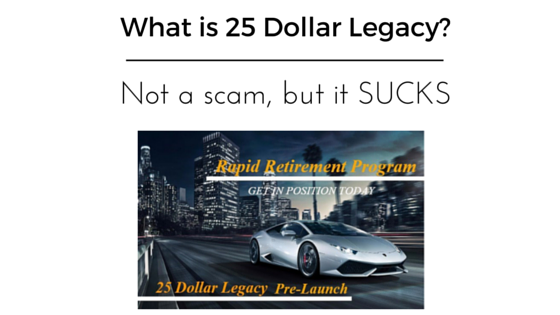 What is 25 Dollar Legacy
