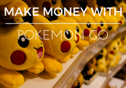 Make Money with Pokemon Go