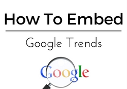 How to Embed Google Trends To Wordpress Posts