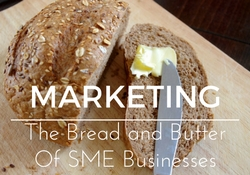 Marketing the bread and butter of SME businesses