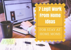 7 legit work from home ideas for stay at home moms