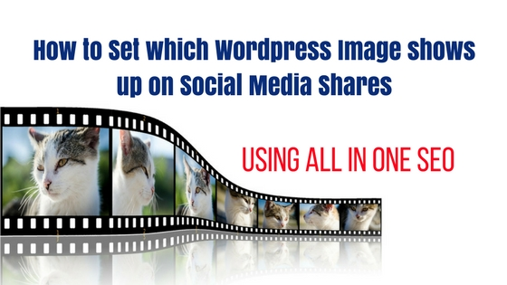 How to set wordpress image for social shares using all in one seo