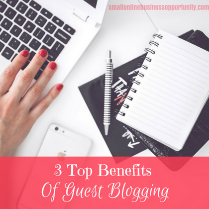 Top Benefits of Guest Posting
