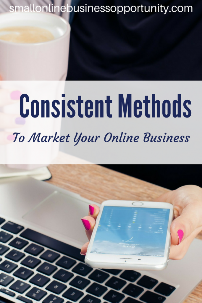 Consistent methods to market your online store Pin