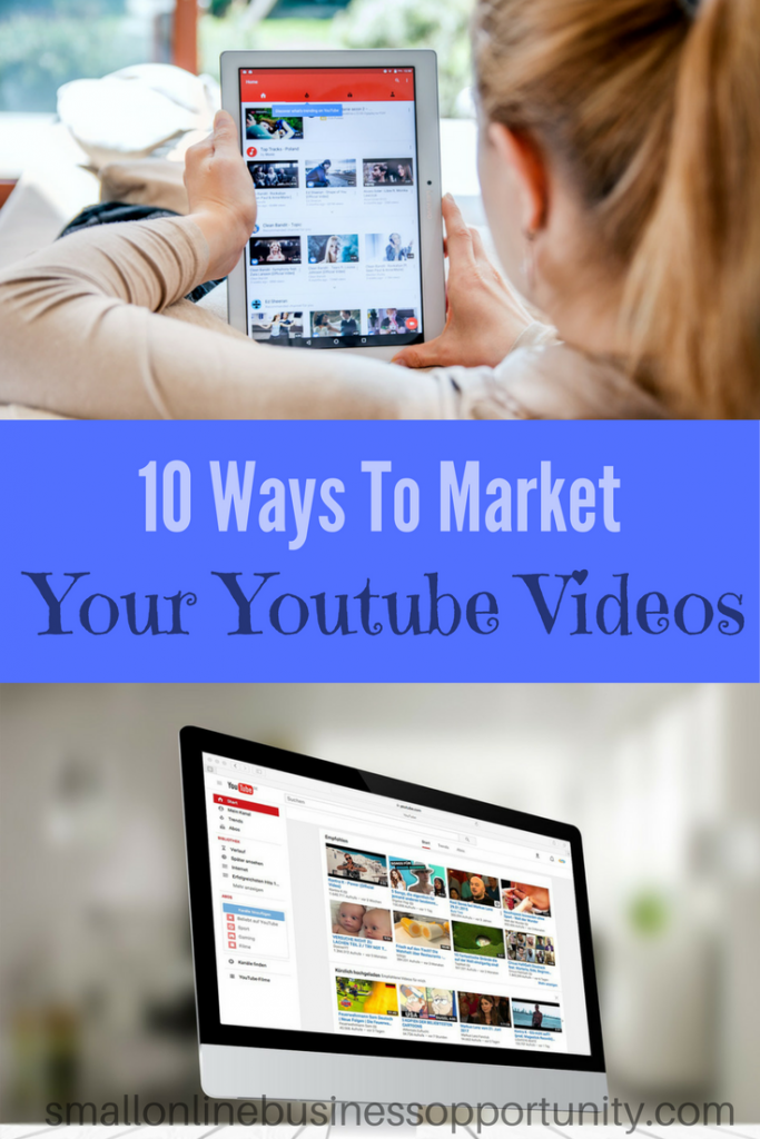 10 ways to market your Youtube videos