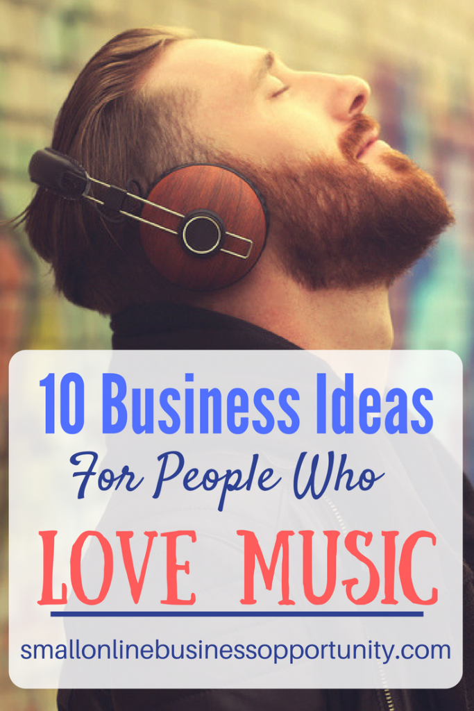 10 Business ideas For People Who Love Music