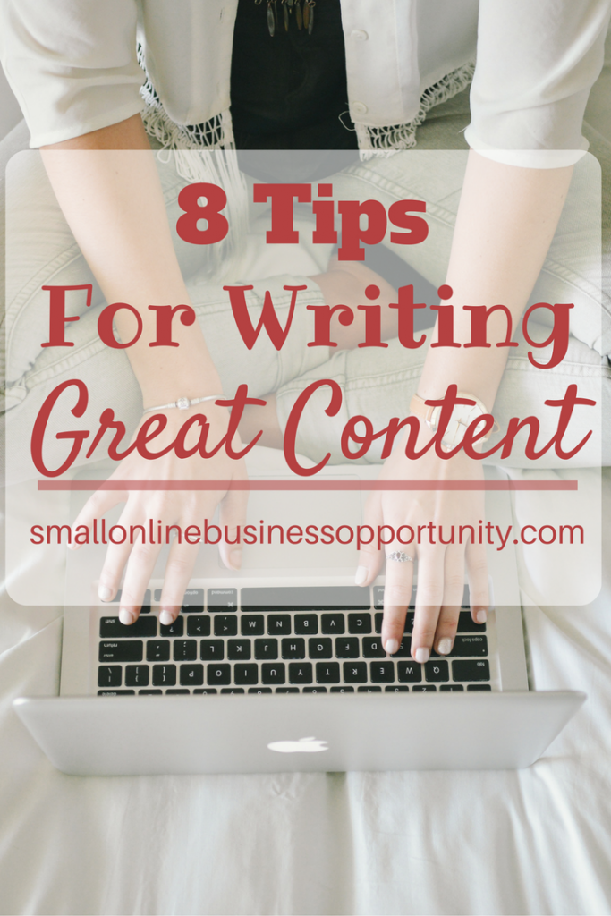 8 Tips For Writing Great Content