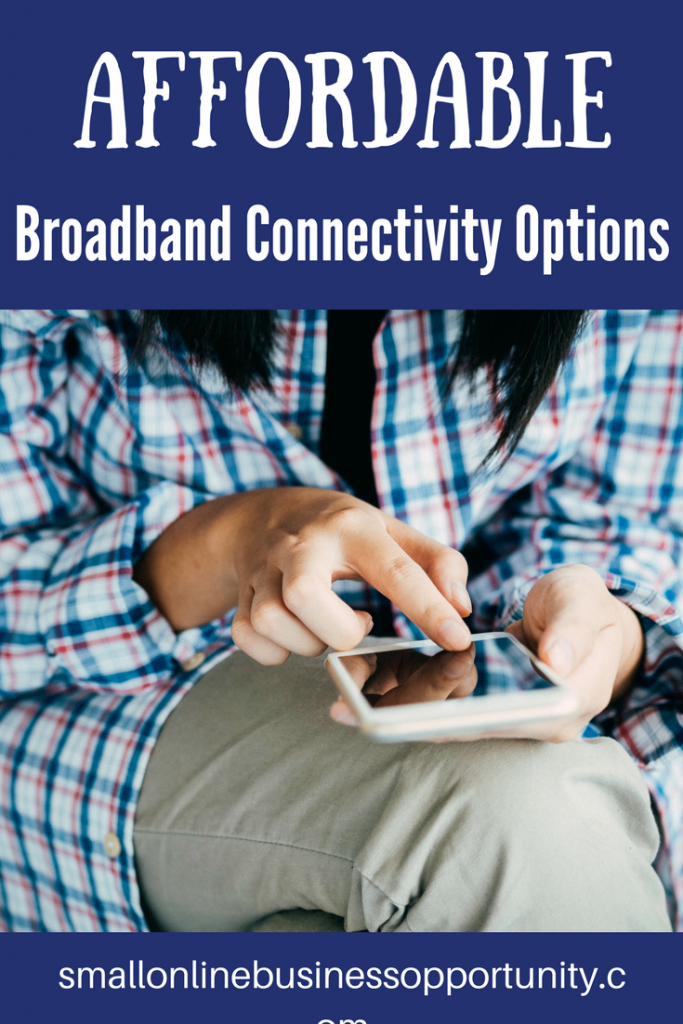 Affordable Broadband Connectivity Options