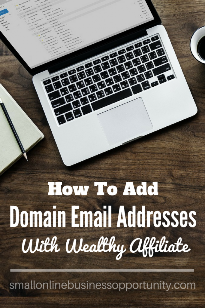 How To Add Domain Email Addresses With Wealthy Affiliate