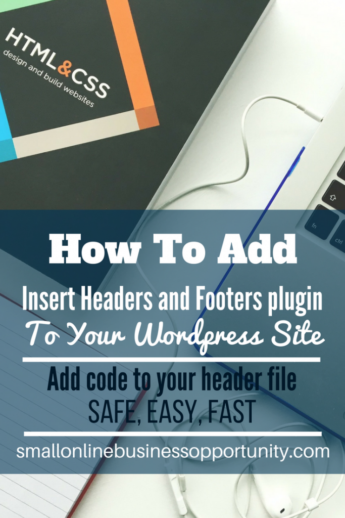 How To Add Insert Headers and Footers Plugin To WordPress