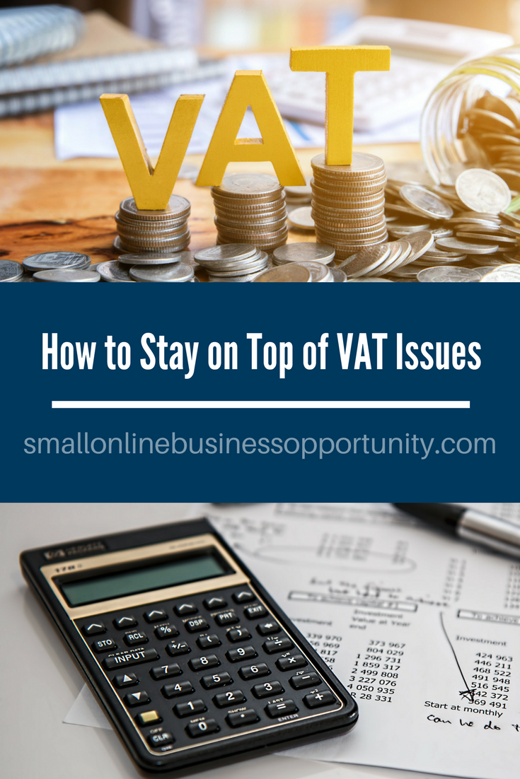 How To Stay In Top Of VAT Issues