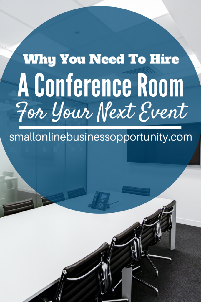 Why You Need To Hire A Conference Room For Your Next Event