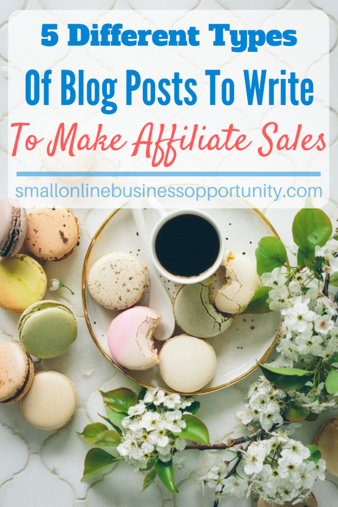 5 Different Types Of Blog Posts To Make Affiliate Sales