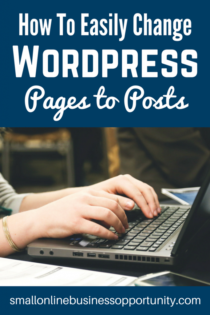 How To Change WordPress Pages To Posts