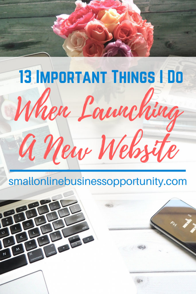 13 Important Things I Do When Launching A New Website