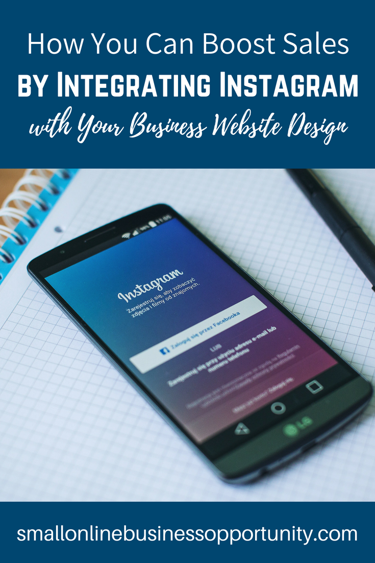 How You Can Boost Sales by Integrating Instagram with your Business Website