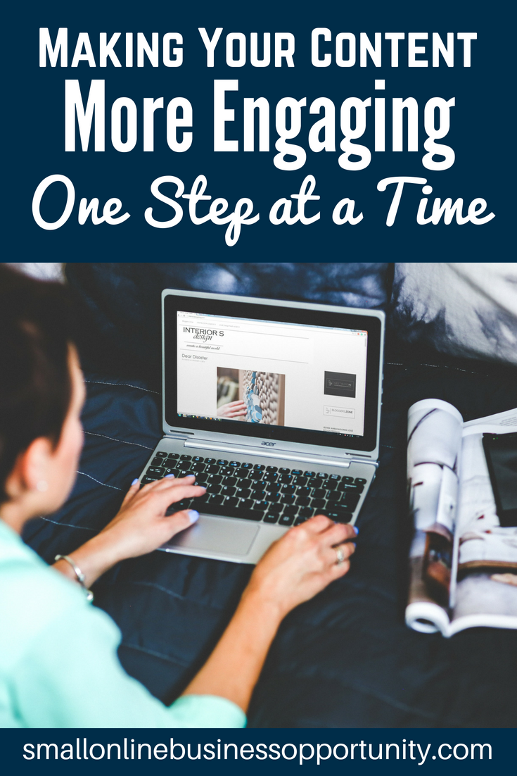 Making Your Content More Engaging One Step At A Time