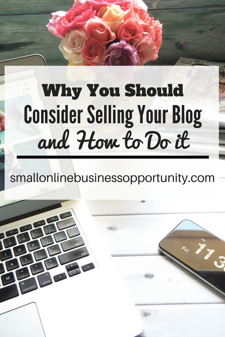 Why You Should Consider Selling Your Blog and How To Do It