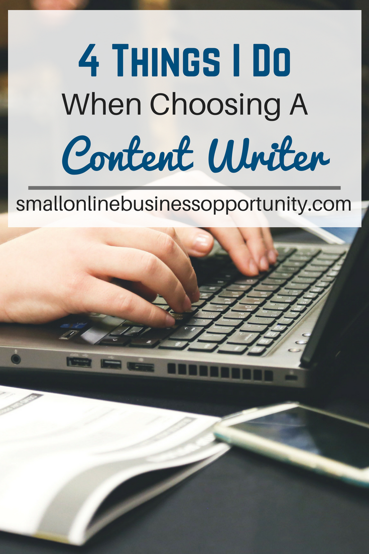 4 Things I Do When Choosing A Content Writer