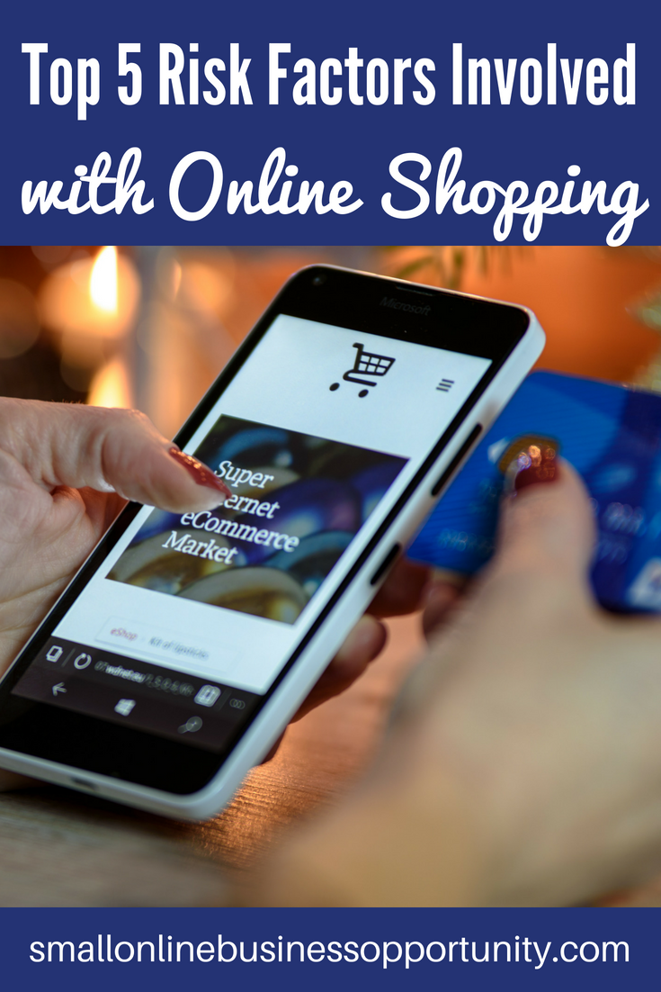 top 5 risk factors involved with online shopping