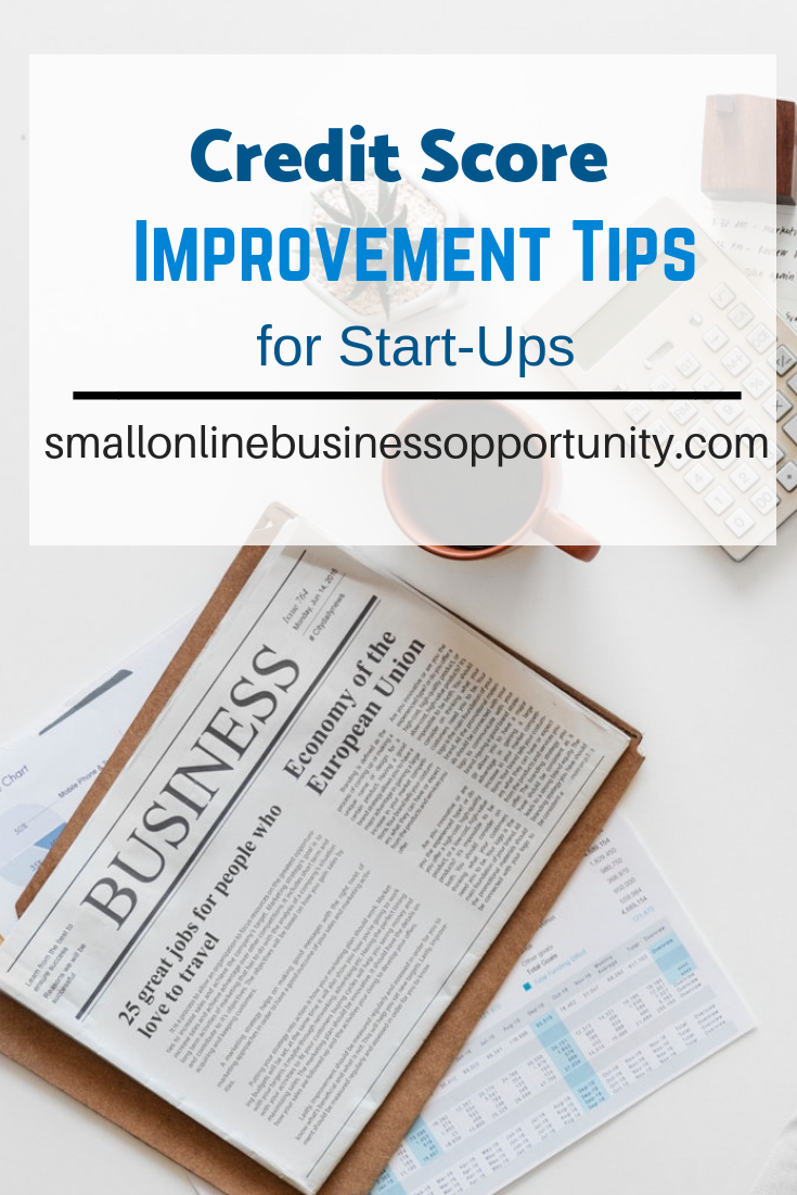 Credit Score Improvement Tips for Startups