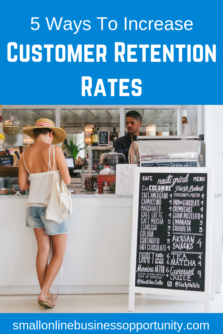 5 Ways To Increase Customer Retention Rates