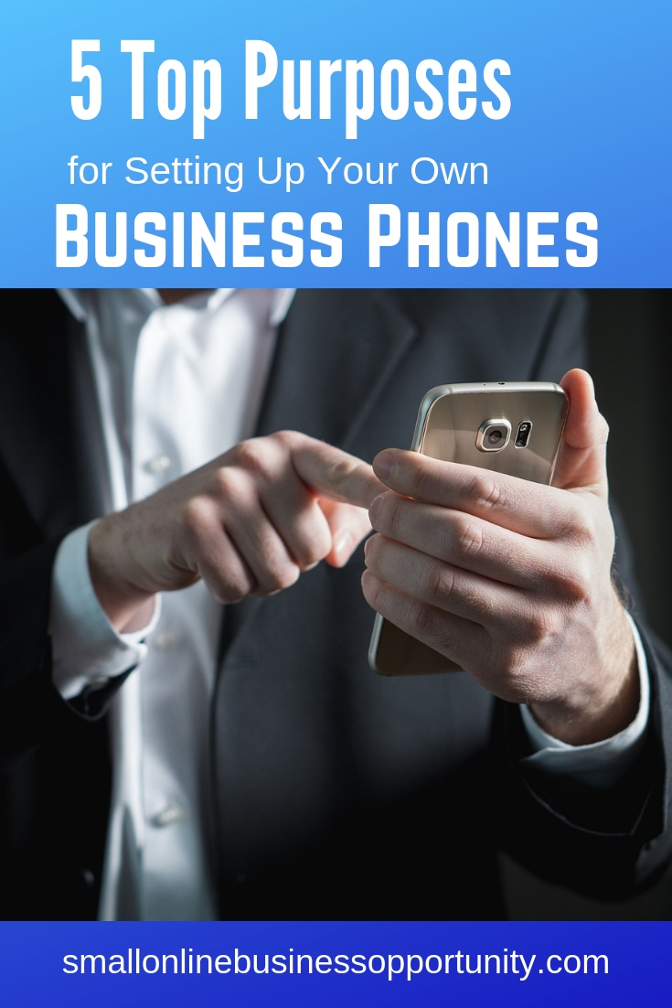 5 Top Purposes for Setting Up Your Own Business Phones