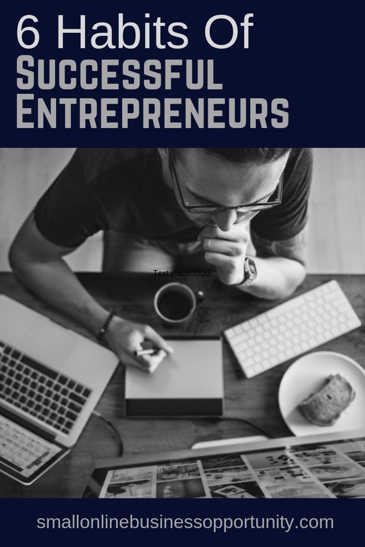 6 Habits of Successful Entrepreneurs