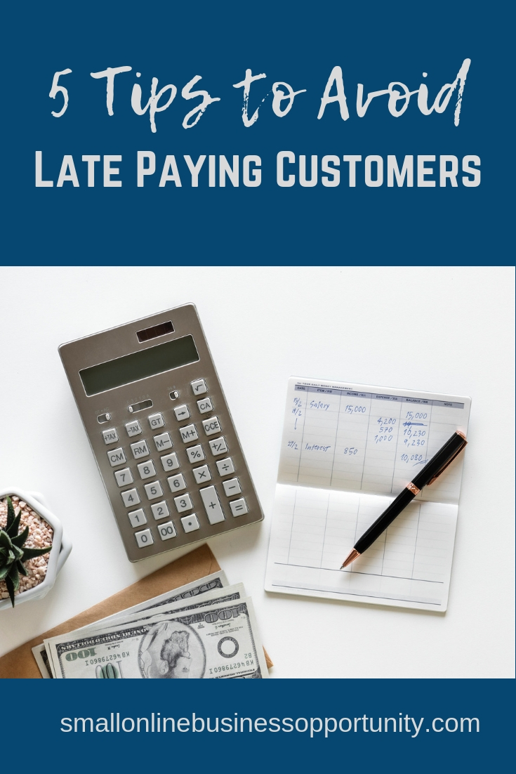 5 Tips To Avoid Late Paying Customers