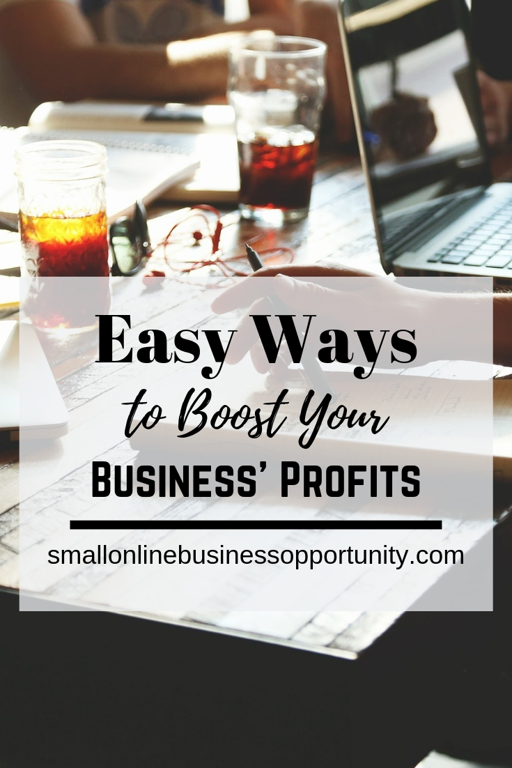 Easy Ways To Boost Your Business' Profits