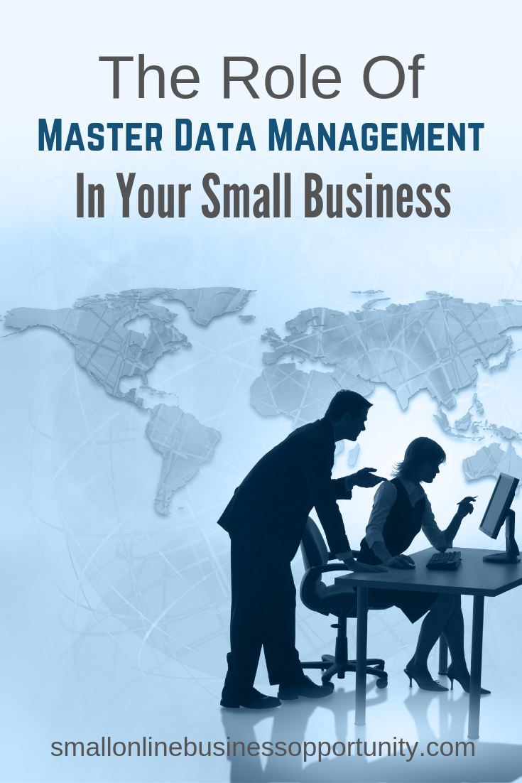 The Role Of Master Data Management In Your Small Business