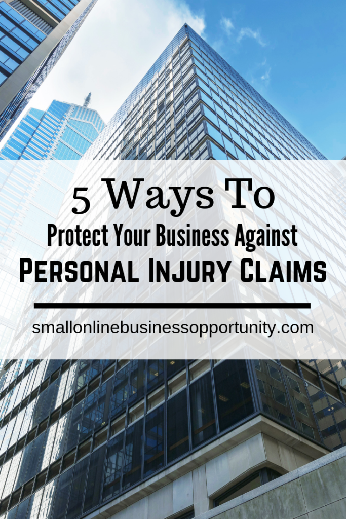 5 Ways To Protect Your Business Against Personal Injury Claims