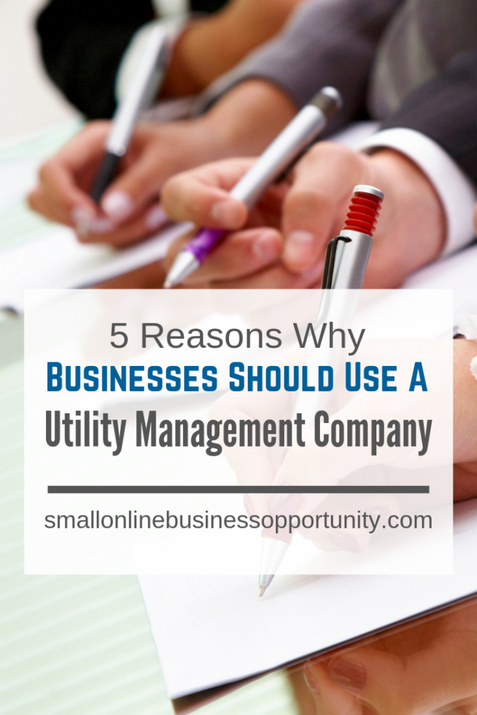5 Reasons Why Businesses Should Use A Utility Management Company