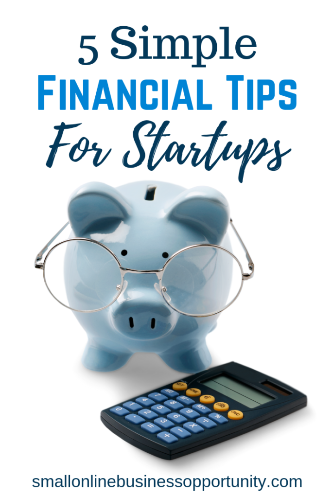 5 Simple Financial Tips For Startups