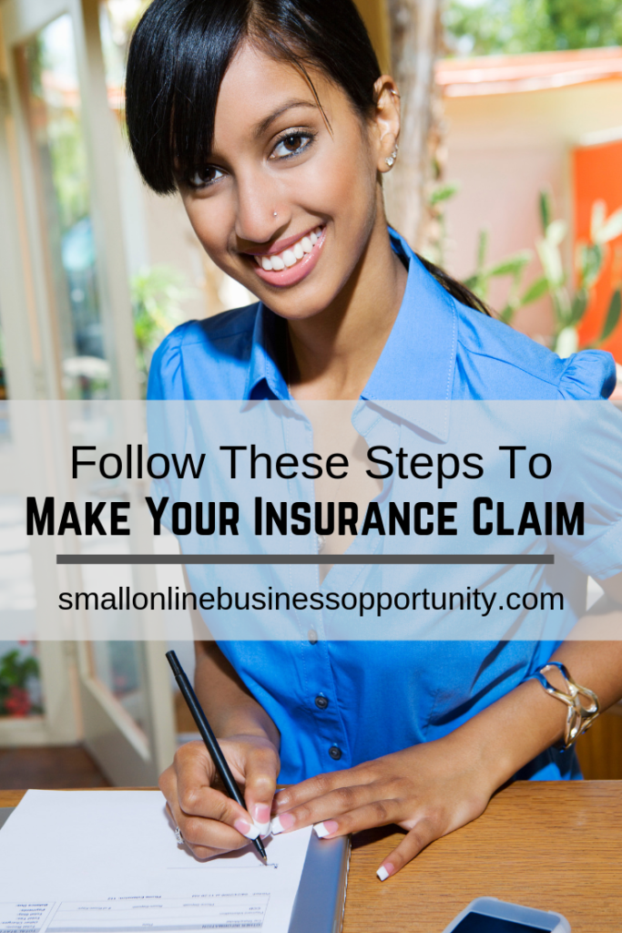 Follow These Steps To Make Your Insurance Claim