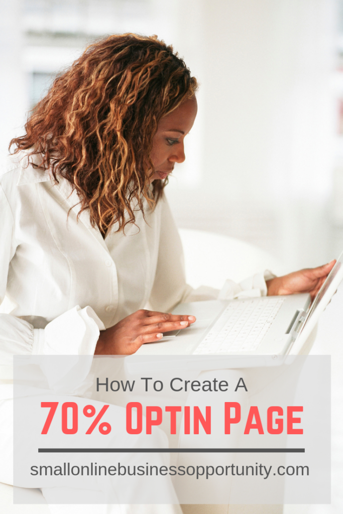 How To Create A 70% Optin Page