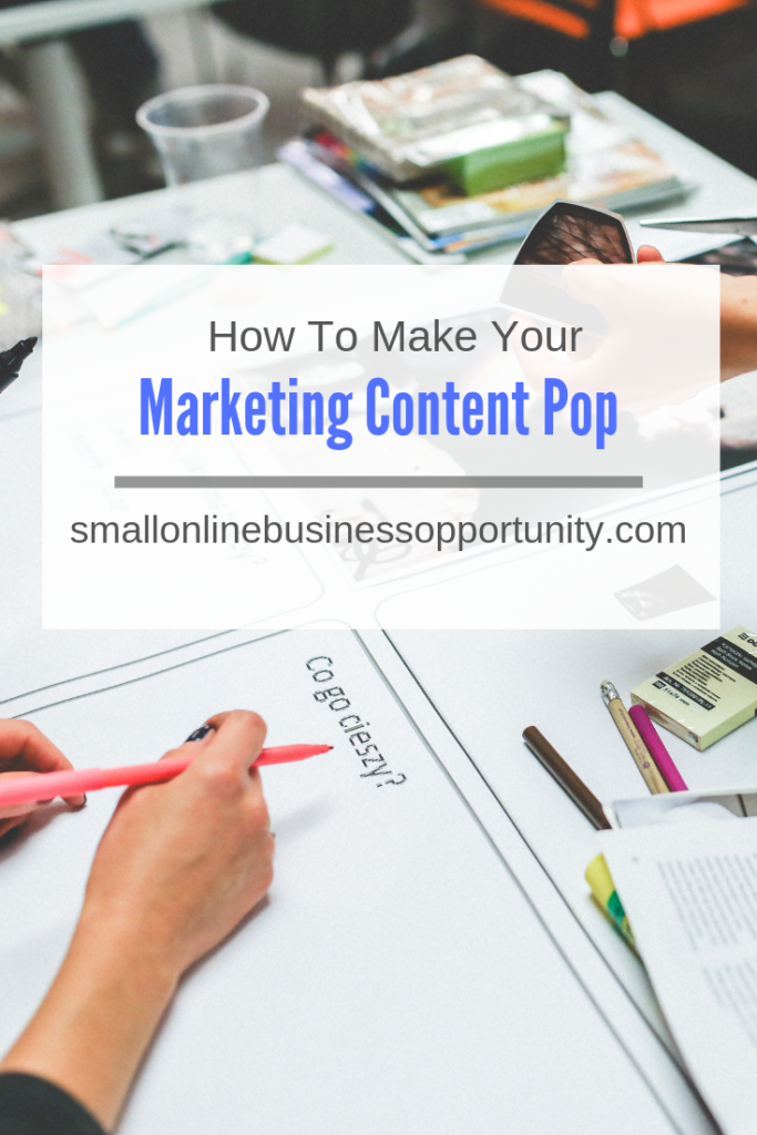 How To Make Your Marketing Content Pop