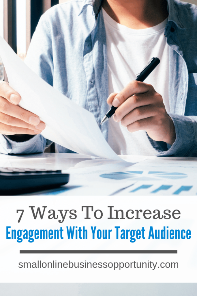 7 Ways To Increase Engagement With Your Target Audience