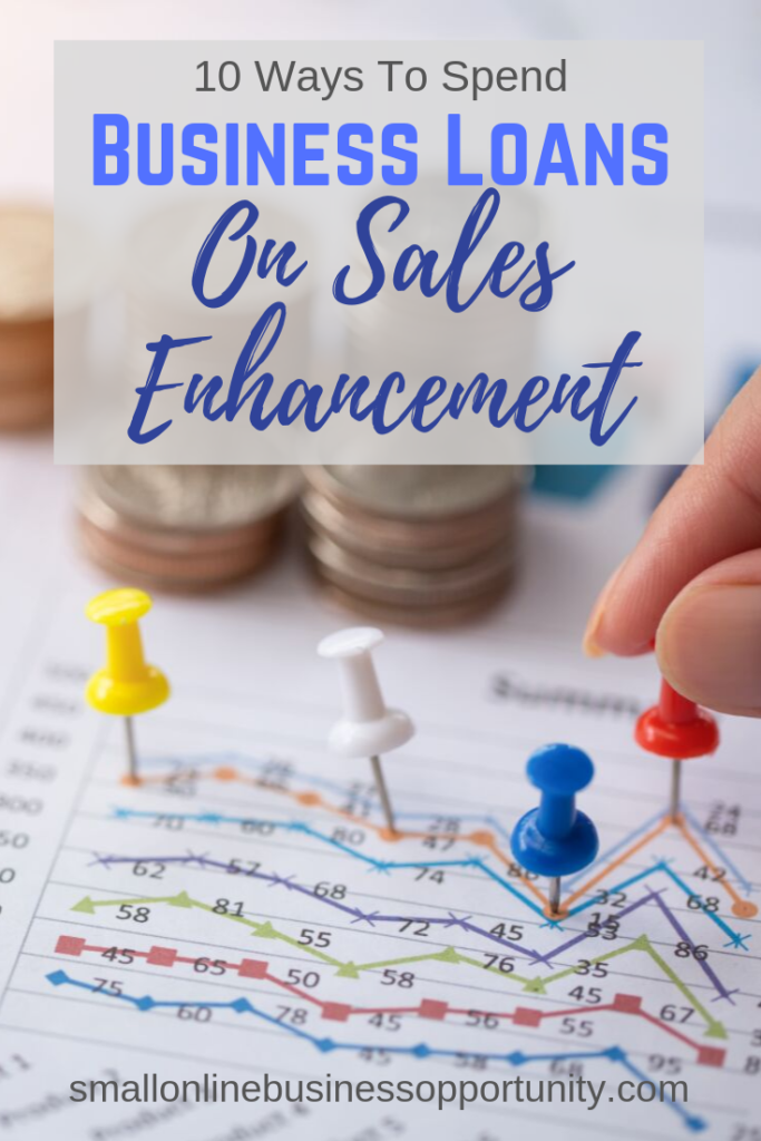 10 Ways To Spend Business Loans On Sales Enhancement