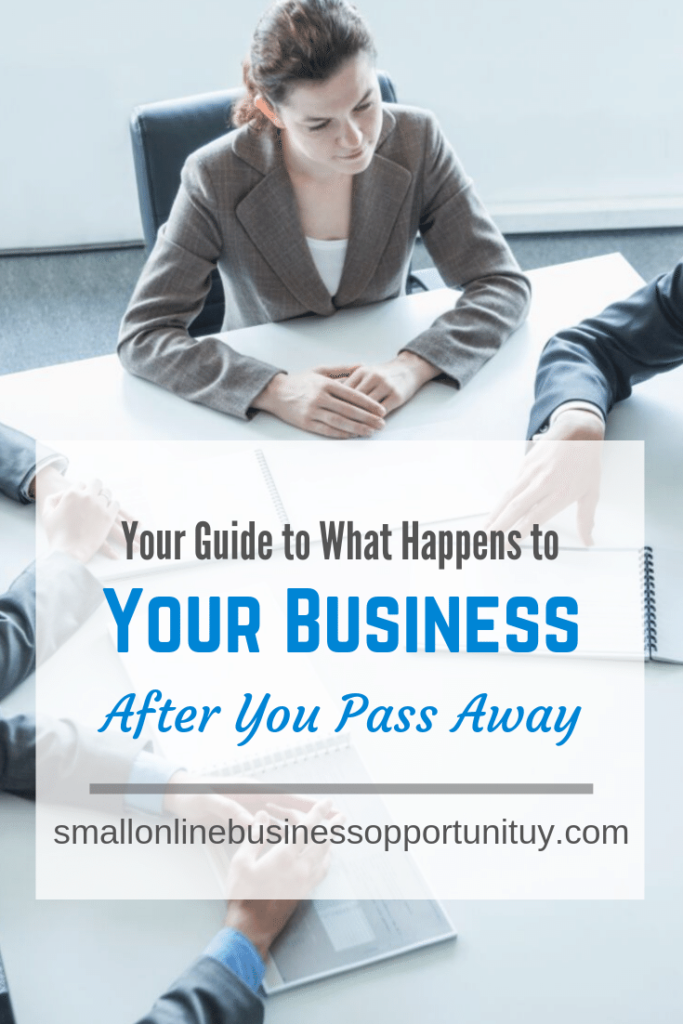 What happens to your business after you pass away