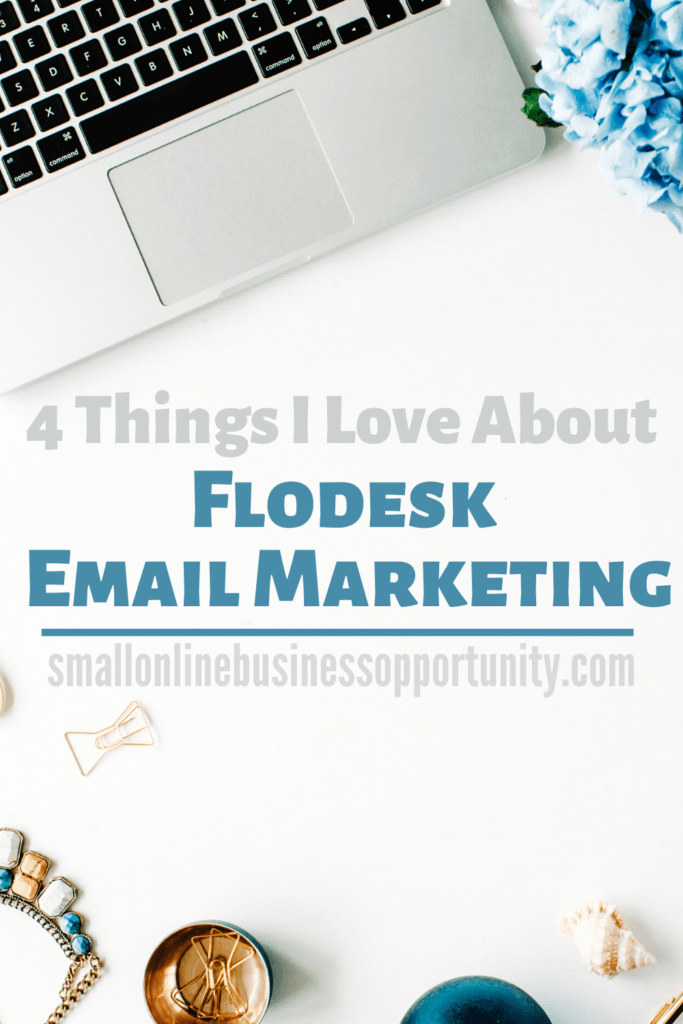 4 Things I Love About Flodesk Email Marketing