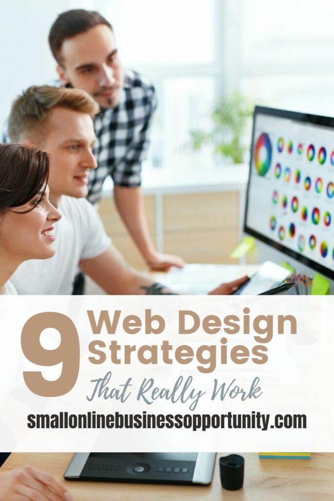 9 Web Design Strategies That Really Work